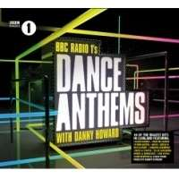 RADIO 1 DANCE ANTHEMS WITH DANNY HOWARD (2CD)