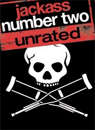 JACKASS: NUMBER 2 (UNRATED)