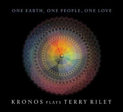 ONE EARTH ONE PEOPLE ONE LOVE: KRONOS PLAYS TERRY RILEY (5CD)