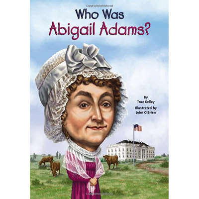 Who Was Abigail Adams?9780448478906