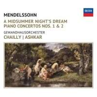 MENDELSSOHN: MIDSUMMER NIGHTSDREAM: PNO CONC NO1 NO2