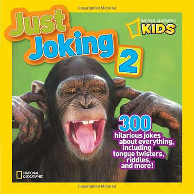 Just Joking 2 (National Geographic Kids) 9781426310164
