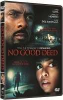 NO GOOD DEED (2014)危險行為