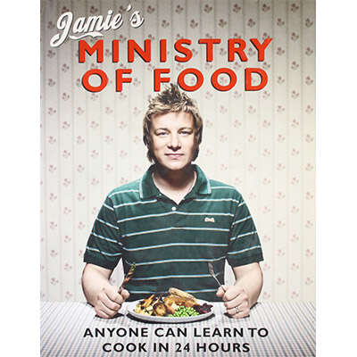 Jamie's Ministry of Food: Anyone Can Learn to Cook in 24 Hours 9780718148621