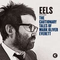 CAUTIONARY TALES OF MARK OLIVER EVERETT (2CD: DELUXE ED)