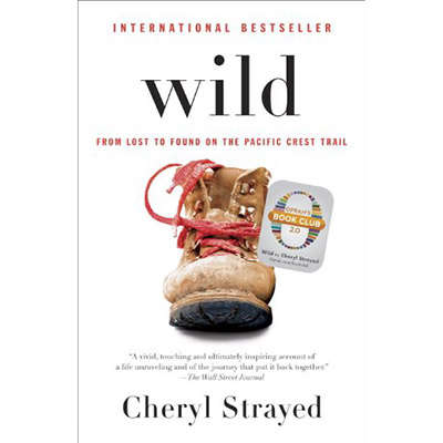 Wild: From Lost to Found on the Pacific Crest Trail 9780345804532
