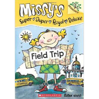 Missy's Super Duper Royal Deluxe #4 Field Trip 9780545438544
