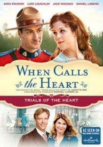 WHEN CALLS THE HEART: TRIALS OF THE HEART