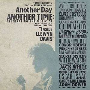 ANOTHER DAY ANOTHER TIME: CELEBRATING THE MUSIC OF INSIDE LLEWYN DAVIS