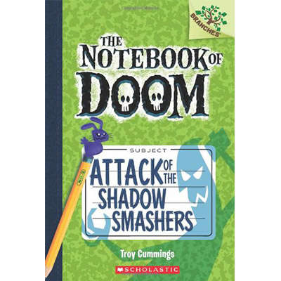 The Notebook of Doom #3: Attack of the Shadow Smashers 9780545552974