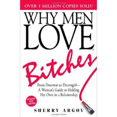 Why Men Love Bitches 9781580627566