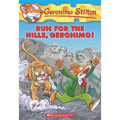 Geronimo Stilton #47: Run for the Hills, Geronimo! 9780545331326