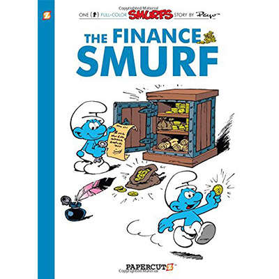 The Smurfs #18: The Finance Smurf 9781597077248