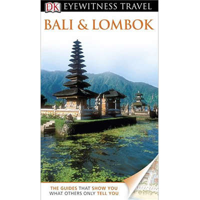 DK Eyewitness Travel Guide: Bali & Lombok 9781409386469