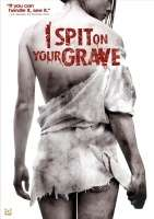 I SPIT ON YOUR GRAVE色罪難饒