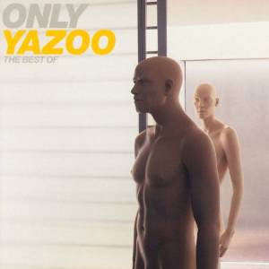 ONLY YAZOO: BEST OF