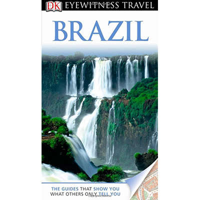 DK Eyewitness Travel Guide: Brazil 9781405370844