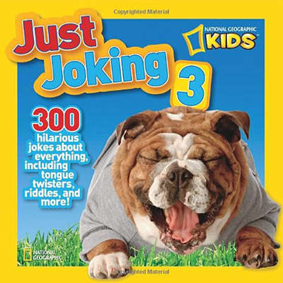 Just Joking 3 (National Geographic Kids) 9781426310980
