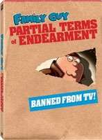 FAMILY GUY: PARTIAL TERMS OF ENDEARMENT (2DVD)
