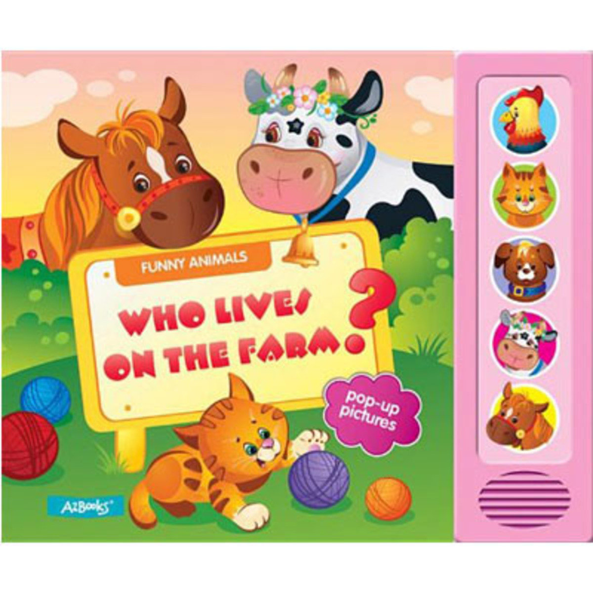 Who Lives on a Farm? (Funny Animals) 9781618890474